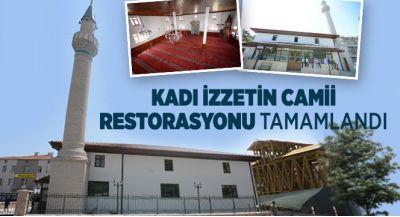 Kadı İzzetin Camii Restorasyonu Tamamlandı