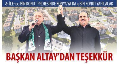 81 İle 100 Bin Konut Projesinde Konya'ya da 4 Bin Konut Yapılacak