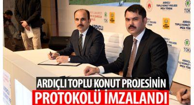 Ardıçlı Toplu Konut Projesinin Protokolü İmzalandı