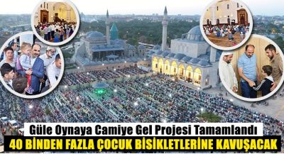 Güle Oynaya Camiye Gel Projesi Konya`ya Çok Yakıştı