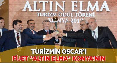 Turizmin Oscar`ı ``Fijet Altın Elma`` Ödülü Konya`nın