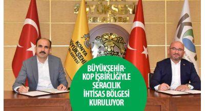 Büyükşehir-KOP İşbirliğiyle Seracılık İhtisas Bölgesi Kuruluyor