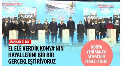 """Başkan Altay: """"El Ele Verdik Konya'nın Hayallerini Bir Bir Gerçekleştiriyoruz"""""""