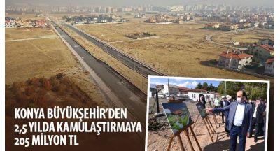 Konya Büyükşehir'den 2,5 Yılda Kamulaştırmaya 205 Milyon TL