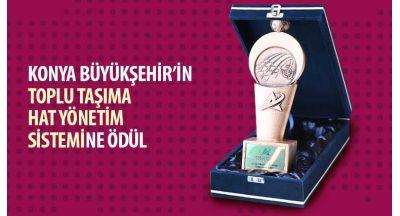 """Konya Büyükşehir'in """"Toplu Taşıma Hat Yönetim Sistemi""""ne Ödül"""