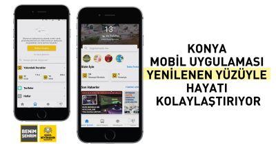 Konya Mobil Uygulaması Yenilenen Yüzüyle Hayatı Kolaylaştırıyor
