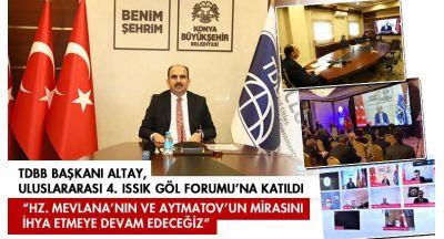 TDBB Başkanı Altay, Uluslararası 4. Issık Göl Forumu'na Katıldı