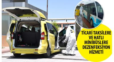 Ticari Taksilere ve Hatlı Minibüslere Dezenfeksiyon Hizmeti
