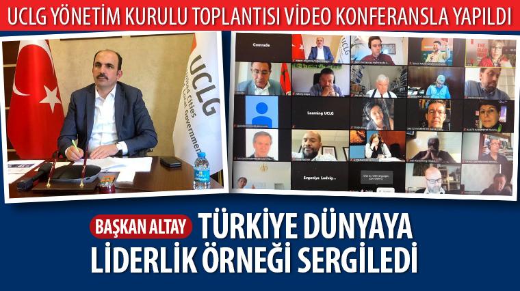 Başkan Altay: Türkiye Dünyaya Liderlik Örneği Sergiledi