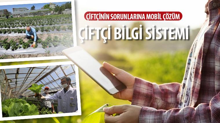 Çiftçinin Sorunlarına Mobil Çözüm: Çiftçi Bilgi Sistemi