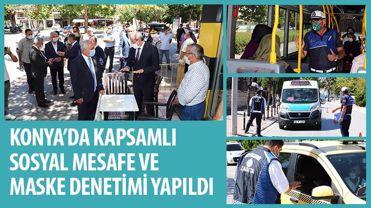Konya'da Kapsamlı Sosyal Mesafe ve Maske Denetimi Yapıldı