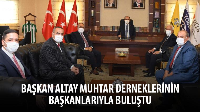 Başkan Altay Muhtar Derneklerinin Başkanlarıyla Buluştu