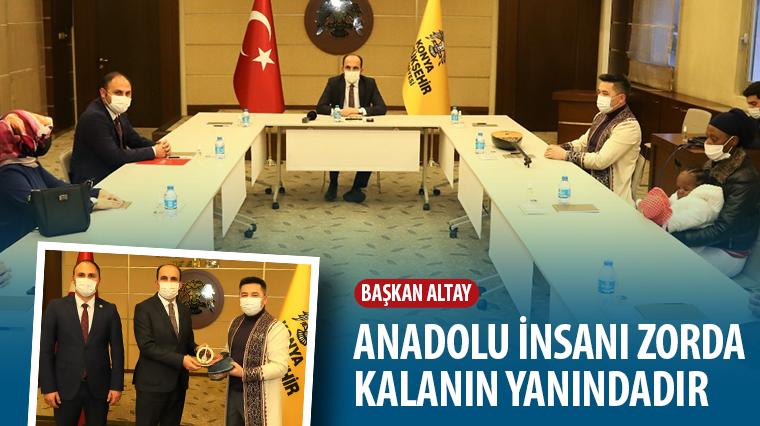 Başkan Altay: Anadolu İnsanı Zorda Kalanın Yanındadır