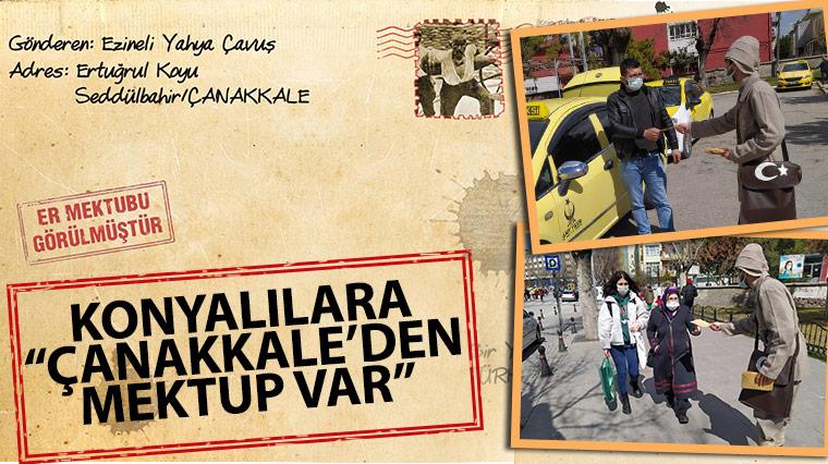 """Konyalılara """"Çanakkale'den Mektup Var"""""""