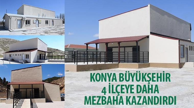 Konya Büyükşehir 4 İlçeye Daha Mezbaha Kazandırdı