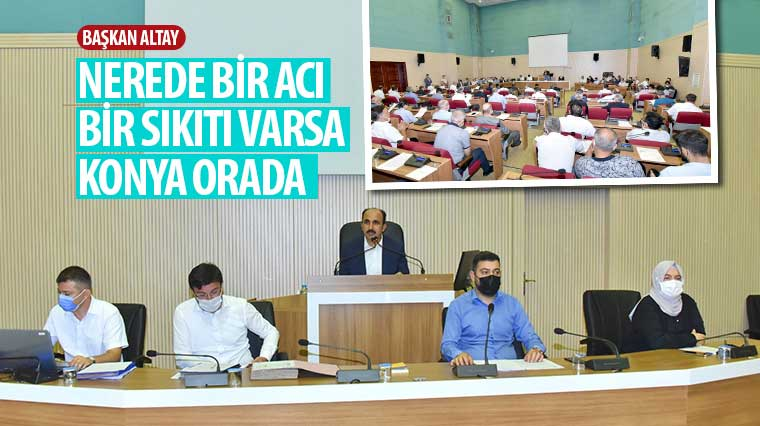 """Başkan Altay: """"Nerede Bir Acı, Bir Sıkıtı Varsa Konya Orada"""""""